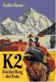 Publikace o úspěšném prvovýstupu - Ardito Desio, K2 - zweiter Berg der Erde, Nymphenburger Verlagshandlung 1956