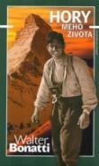 Bonattiho autobiografie; v češtině Snow Press, 2004