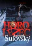 Obálka knihy Krzywon, D., Leopold Sulovský – otevřená výpověď prvního Čecha na nejvyšší hoře světa, Leopold Sulovský, Ostrava 2003