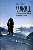 Jean Franco: Makalu (německý překlad z r. 1959), s vrcholovou fotografií na obálce